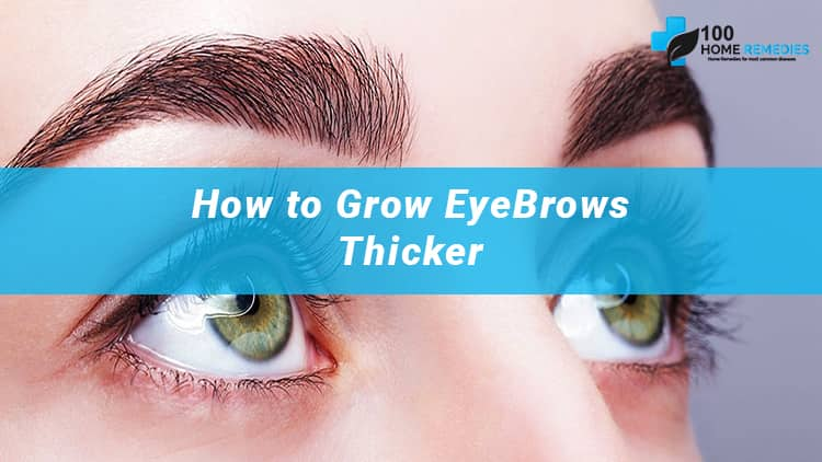 Home Remedies for Thick Eyebrows