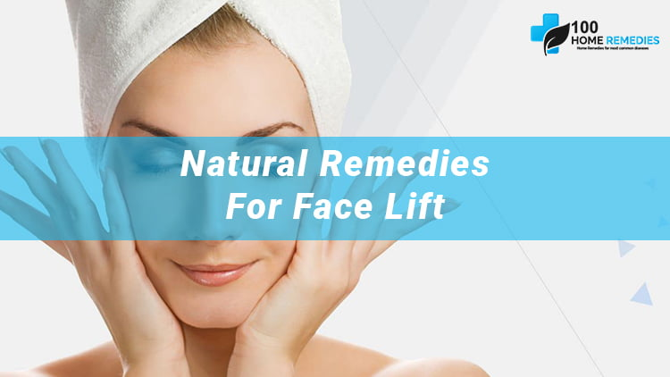 Home Remedies for Face Lift