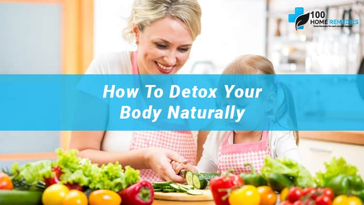 Tips to Detox your Body Naturally